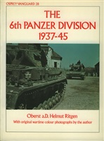 Ritgen H. 6th Panzer Division 1937-45.