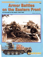 Michulec R. Armor Battles on The Eastern Front. (2) Downfall Of The Reich 1943-1945.