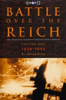 Price A. Battle over the Reich. The Strategic air offensive over Germany. Volume one. 1939-1943.