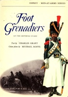 Grant C. Foot Grenadiers of the imperial guard.