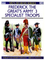 Haythornthwaite P. Frederick the Great's Army (3). Specialist Troops.