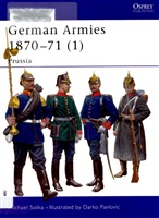 Solka M. German Armies 1870-71 (1). Prussia.