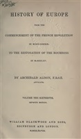 Alison A. History of Europe from the commencement of the French Revolution in 1789 to the restoration of the Bourbons in 1815. Vol. XVI. Седьмое издание