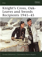 Williamson G. Knight's Cross, Oak-Leaves and Swords Recipients 1941-45.