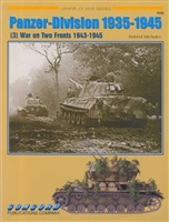 Michulec R. Panzer-Division 1935-1945. (3) War on Two Fronts 1943-1945.