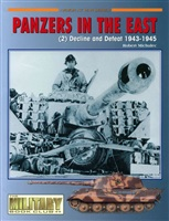 Michulec R. Panzers in the East. (2) Decline and Defeat 1943-1945.