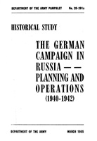 Blau G. The German Campaign in Russia: Planning and Operations (1940-1942).