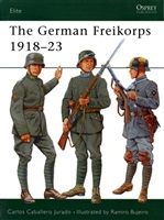 Jurado C. C. The German Freikorps 1918-23.