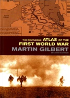 Gilbert M. The Routledge Atlas of the First World War.